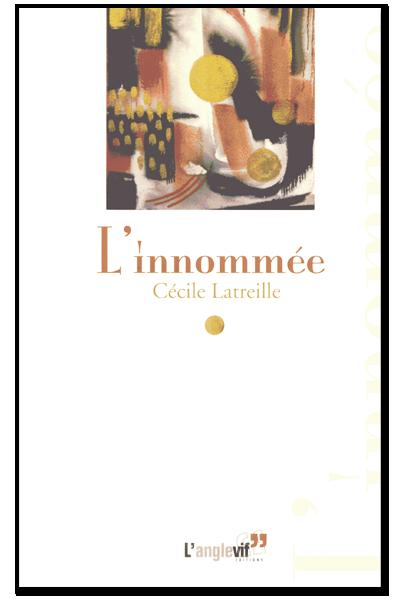 Cecile_Latreille_L_innommee