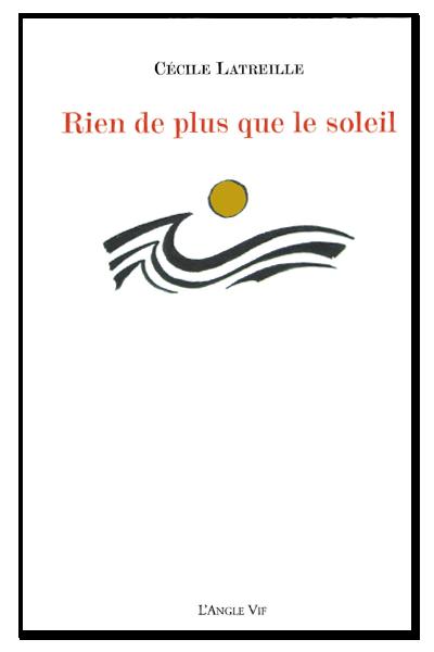 Cecile_Latreille_rien_de_plus_que_le_soleil